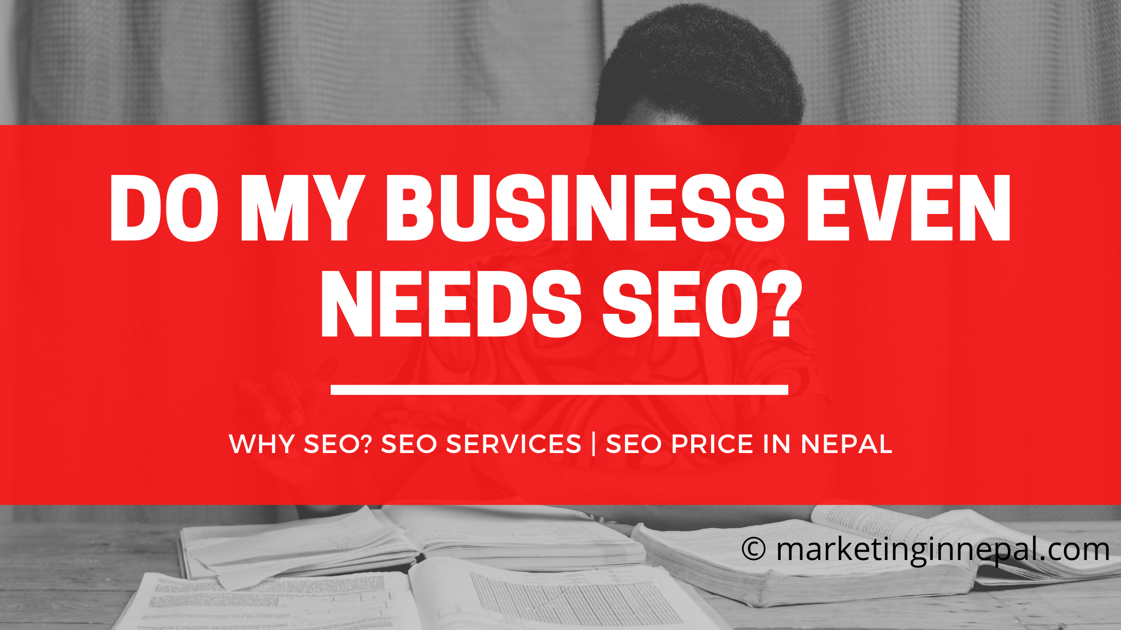 DO MY BUSINESS In NEPAL EVEN NEED SEO