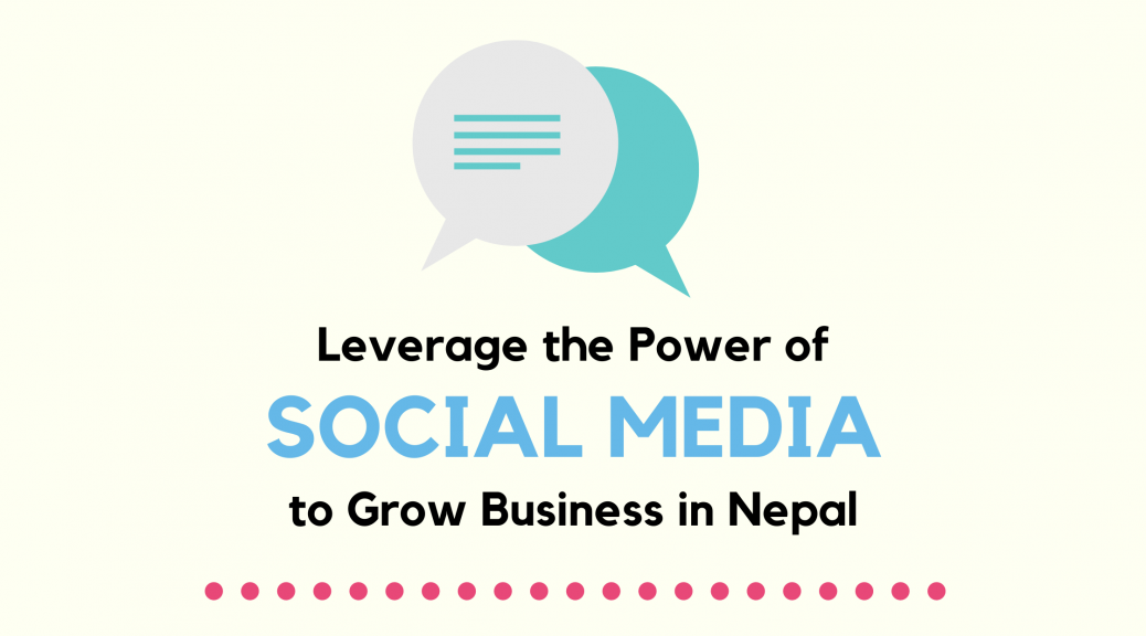 Leverage the Power of Social Media in Nepal